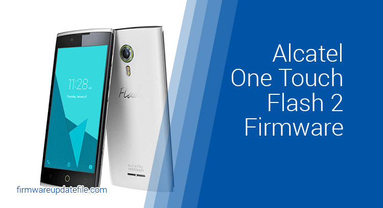 Alcatel One Touch Flash 2 7049D Firmware Download (ROM flash